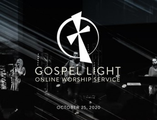 Gospel Light Online – October 25, 2020