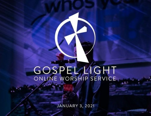 Gospel Light Online – January 3, 2021