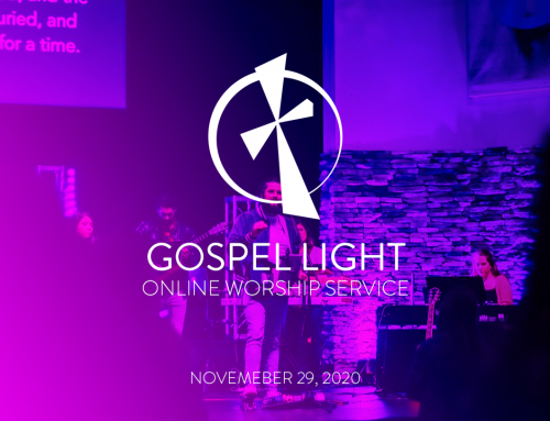 Gospel Light Online – November 29, 2020