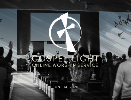 Online Worship Service – June 14, 2020
