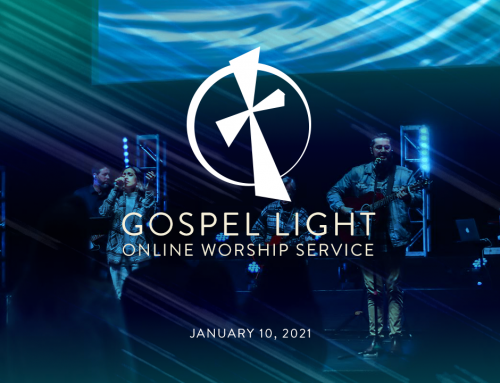 Gospel Light Online – January 10, 2021