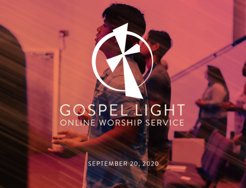 Gospel Light Online – September 20, 2020