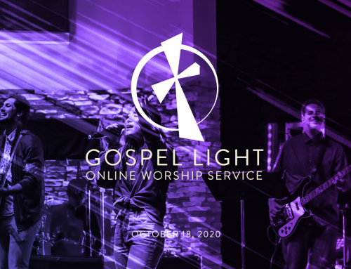 Gospel Light Online – October 18, 2020