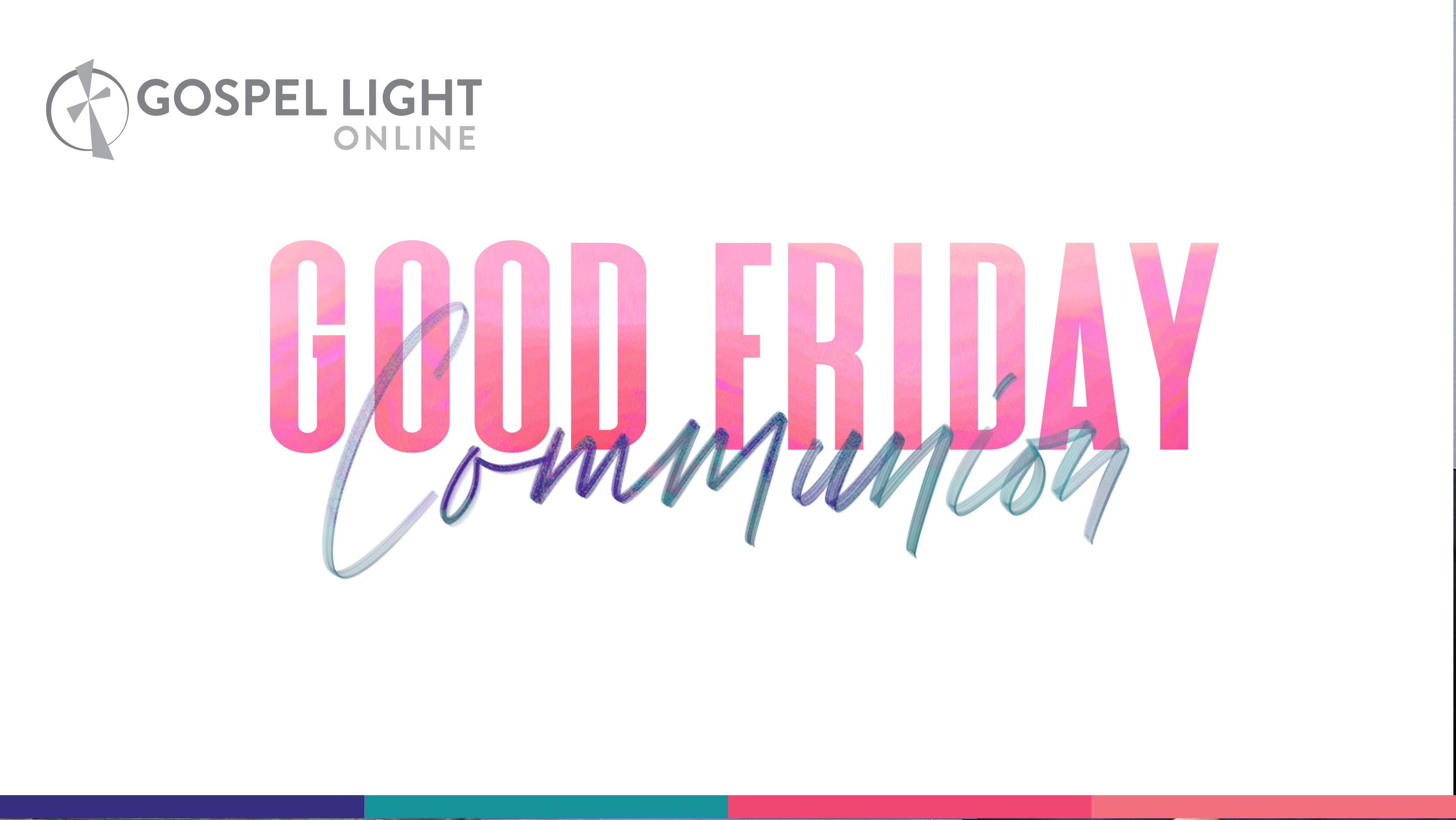 Online Good Friday Service – April 10, 2020