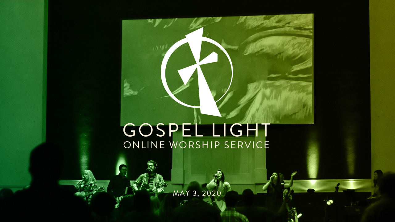 Online Worship Service – May 3, 2020
