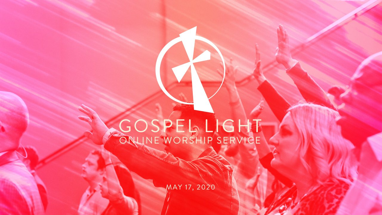Online Worship Service – May 17, 2020